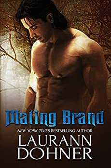 Mating Brand (Mating Heat Book 3) by [Laurann Dohner]