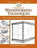 Traditional Woodworking Techniques: The Fundamentals of Handtool Furnituremaking