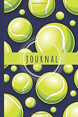 Tennis Journal: Tennis Notebook: Tennis Balls Notebook Journal To Write In - Tennis Gifts For Tennis Lovers Men Women Girls Boys: Tennis Themed Lined ... 6