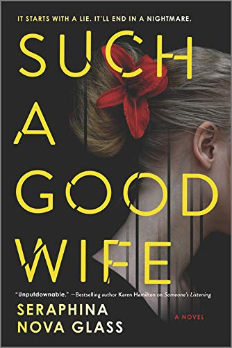 Such a Good Wife: A Thriller by [Seraphina Nova Glass]