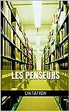 les penseurs (French Edition)