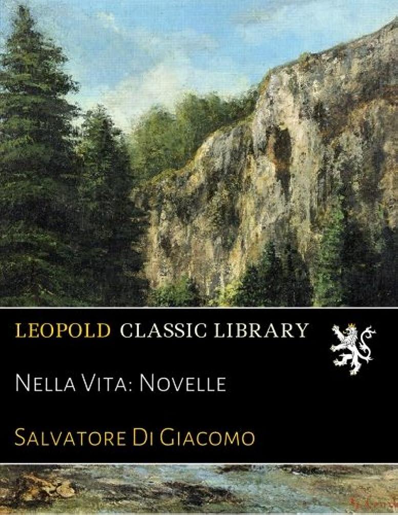 キャリッジハンディキャップ光のNella Vita: Novelle