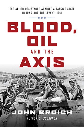 Blood, Oil and the Axis: The Allied Resistance Against a