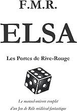 Elsa: Les Portes de Rive-Rouge (French Edition)