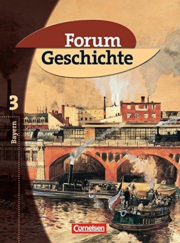 Forum Geschichte - Bayern: Band 3: 8. Jahrgangsstufe - Von der Französischen Revolution bis zur Weimarer Republik: Schülerbuch
