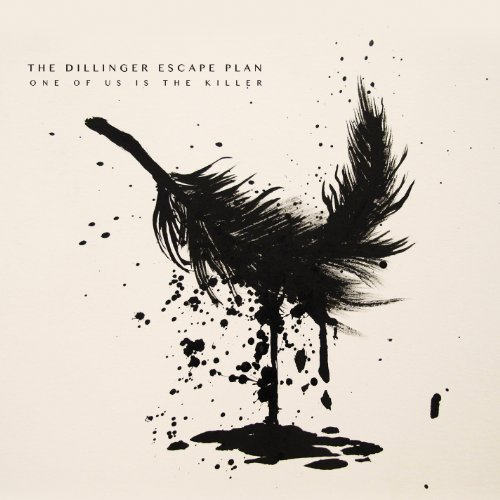 One Of Us Is The Killer / Dillinger Escape Plan