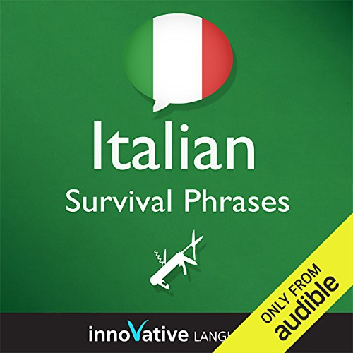 Couverture de Learn Italian - Survival Phrases Italian, Volume 1: Lessons 1-30
