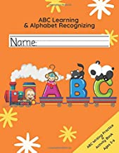 ABC Learning & Alphabet Recognizing: Fun ABC Writing Activity Book for Kids Ages 3-6