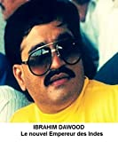 IBRAHIM DAWOOD: Le nouvel Empereur des Indes (Au Prix du Sang t. 4)