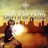 Shield Of Faith by Highlight Kenosis