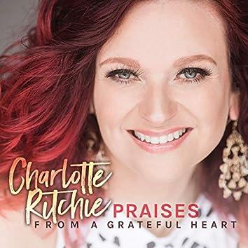Praises from a Grateful Heart