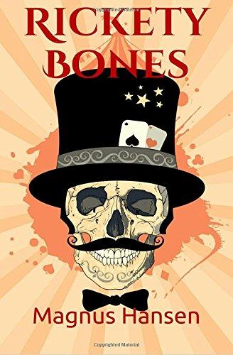 Book: Rickety Bones by Magnus Hansen