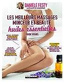 Les meilleurs massages minceur et beauté aux huiles essentielles