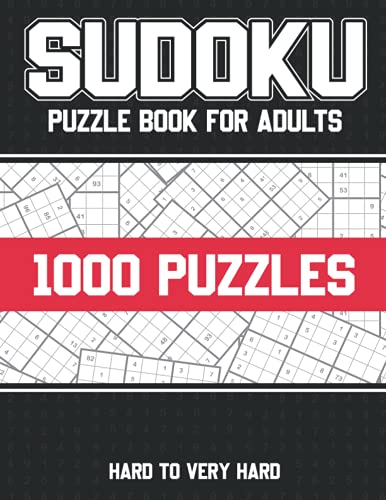 1000 Sudoku puzzle book for adults hard to Very Hard: Sudoku Puzzle Book For Adults & Seniors With 1000 Hard to very Hard Sudoku Puzzles with Solutions