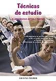 Técnicas de estudio: El aprendizaje activo y positivo (Libro Práctico)