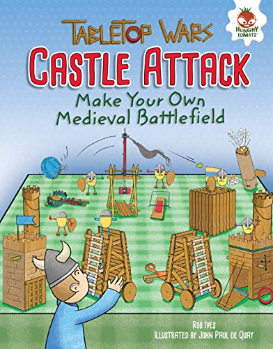Castle Attack: Make Your Own Medieval Battlefield (Tabletop Wars) (English Edition)