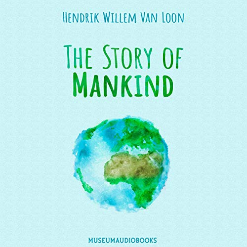The Story of Mankind audiobook cover art