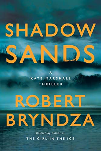 Shadow Sands (Kate Marshall Book 2) by [Robert Bryndza]