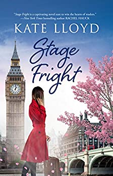 Stage Fright by [Kate Lloyd]