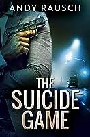 The Suicide Game: Premium Hardcover Edition
