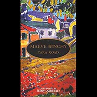 Tara Road     A Novel              By:                                                                                                                                 Maeve Binchy                               Narrated by:                                                                                                                                 Katherine Borowitz                      Length: 17 hrs and 37 mins     1,208 ratings     Overall 4.3