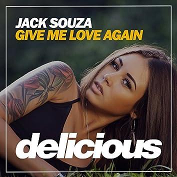 Give Me Love Again