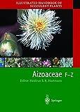 Illustrated Handbook of Succulent Plants: Aizoaceae F-Z - Heidrun E.K. Hartmann