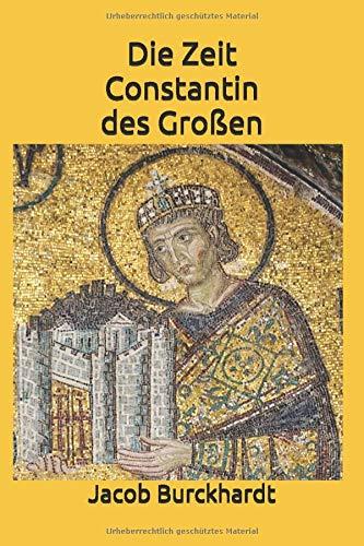 Die Zeit Constantin des Großen