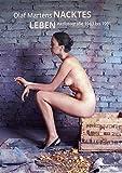 Nacktes Leben: Aktfotografie 1983 bis 1991