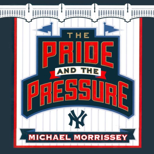 The Pride and the Pressure audiobook cover art