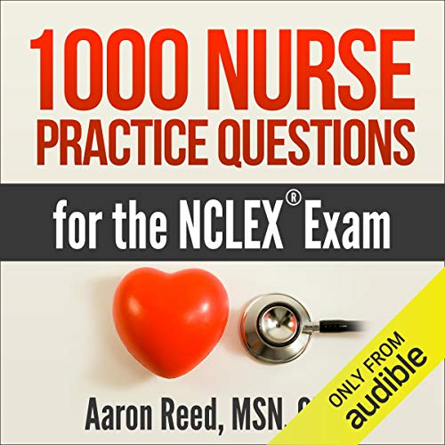 1000 Nurse Practice Questions for the NCLEX Exam cover art