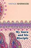 My Guru and His Disciple (Vintage Classics)