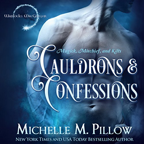 Cauldrons and Confessions audiobook cover art