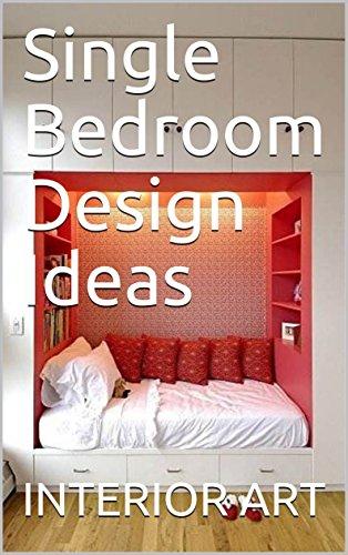Amazon Com Single Bedroom Design Ideas Ebook Arch Markus Kindle Store