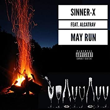 May Run (feat. Alcatrav)