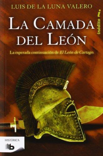 La camada del León (Trilogía El León de Cartago 2): La esperada...