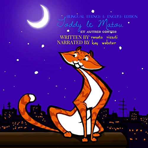 Bilingual French & English Version: Toddy the Tomcat and Other Tales / Toddy le Matou et Autres Contes audiobook cover art