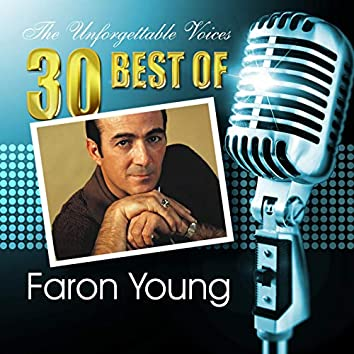 The Unforgettable Voices: 30 Best of Faron Young