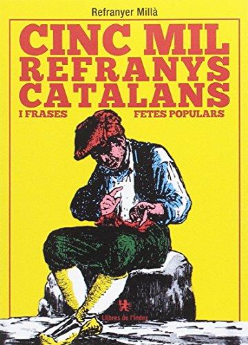 Cinc mil refranys catalans i frases fetes populars (Fora de col·lecció)