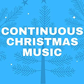 Continuous Christmas Music