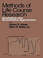 Methods of Life Course Research: Qualitative and Quantitative Approaches