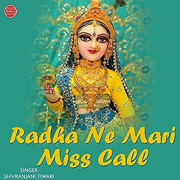 Radha Ne Mari Miss Call