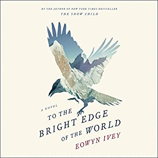 To the Bright Edge of the World cover art
