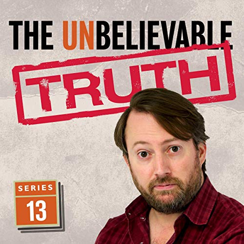 The Unbelievable Truth (Series 13) cover art