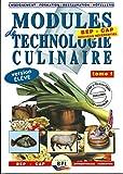 Modules de technologie culinaire BEP CAP Apprentissage-Formation - Livre de l'élève Tome 1