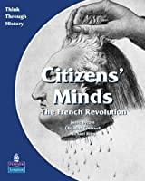 Citizen's Minds: A European Study Before 1914: Students Book (Think Through History) by Christine Counsell Jamie Byrom Michael Riley(2003-12-16)