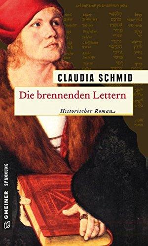 Image of Die brennenden Lettern (Historische Romane im GMEINER-Verlag)