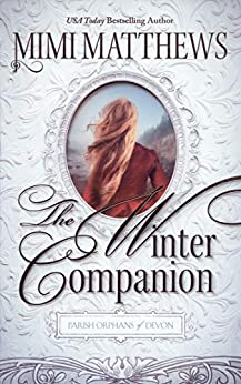 The Winter Companion (Parish Orphans of Devon Book 4) by [Mimi Matthews]