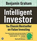 The Intelligent Investor CD - The Classic Text on Value Investing by Benjamin Graham(2005-05-03) - HarperAudio - 01/01/2005