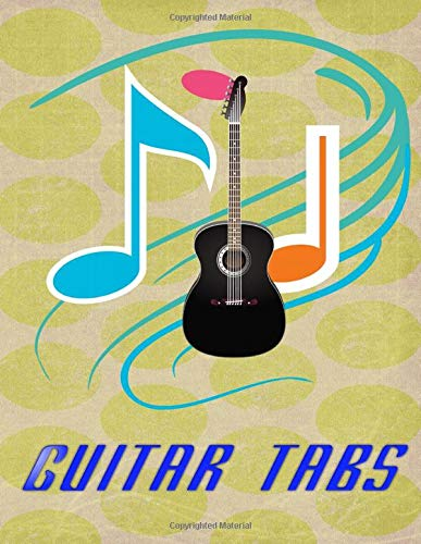 Acoustic Easy Guitar Tabs: Blank Guitar Tabs120 Page Size 8.5x11 Inch Glossy Cover Design White Paper Sheet ~ Notes - Tab # Guitar Good Print.
